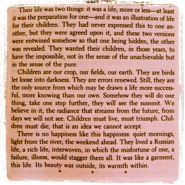 From 'Light Years' by James Salter.